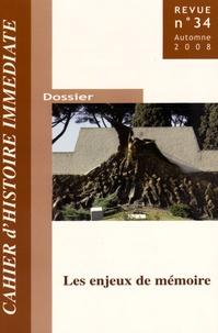 Guy Pervillé - Cahiers d'histoire immédiate N° 34, Automne 2008 : Les enjeux de mémoire.