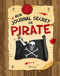 Gribaudo - Mon journal secret de pirate.