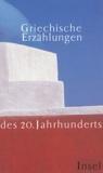 Griechische Erzählungen - Des 20 - Jahrhunderts.