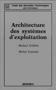 Griffiths - Architecture des systèmes d'exploitation.