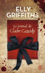 Griffiths Elly - Le journal de Claire Cassidy.