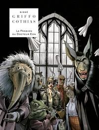 Griffo et Patrick Cothias - La pension du Docteur Eon.