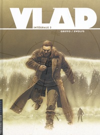 Griffo et Yves Swolfs - Vlad Intégrale Tome 2 : .