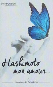 Grignon Sylvie - Hashimoto mon amour.