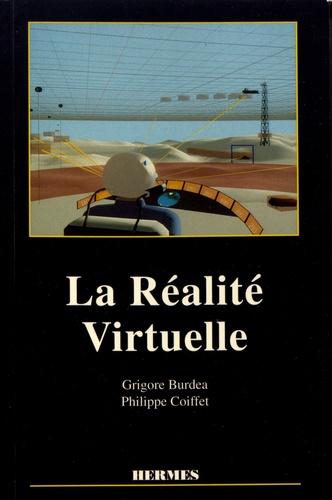 Grigore Burdea et Philippe Coiffet - La réalité virtuelle.