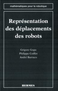 Grigore Gogu - Représentation des déplacements finis et infinitésimaux des robots.
