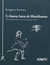 Grigori Gorine - Ce fameux baron de Münchhausen.