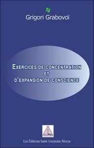 Grigori Petrovich Grabovoï - Exercices de concentration et d'expansion de conscience.