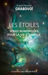 Grigori Petrovich Grabovoï - Les étoiles - Séries numériques pour la vie éternelle.