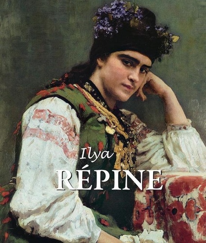 Ilya Répine - Grigori Sternine, Elena Kirillina - Format PDF - 9781780427348 - 10,49 €