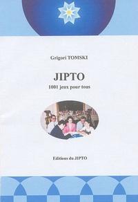 Grigori Tomski - Jipto - 1001 jeux pour tous.