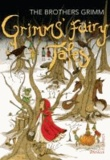 Grimm's Fairy Tales - The Brothers Grimm.