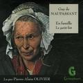 Guy de Maupassant - En famille ; Le petit fût. 1 CD audio
