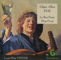 Edgar Allan Poe - Le Roi Peste ; Hop-Frog. 1 CD audio