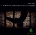 Jérôme Brie - Les derniers jours de Toussaint Louverture. 1 CD audio
