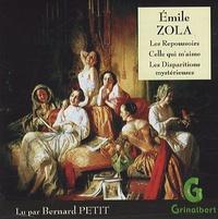 Emile Zola et Luc Petit - Les Repoussoirs, Celle qui m'aime, Les Disparitions mystèrieuses. 1 CD audio