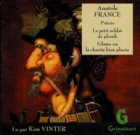 Anatole France - Putois ; Le petit soldat de plomb ; Edmée ou la charité bien placée. 1 CD audio