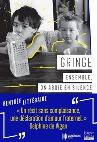 Gringe - Ensemble, on aboie en silence.