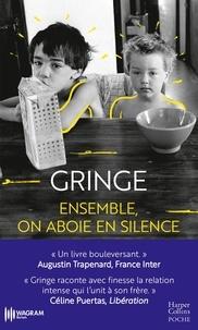 Gringe - Ensemble, on aboie en silence.