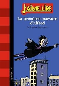 Grit Poppe et Regina Kehn - La première morsure d'Alfred.