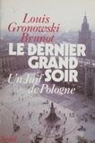 Gronowicz - Le Dernier grand soir - Un Juif de Pologne.