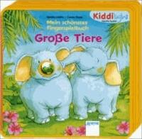 Große Tiere - Mein schönstes Fingerspielbuch.