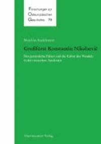 Großfürst Konstantin Nikolaevic - Der persönliche Faktor und die Kultur des Wandels in der russischen Autokratie.