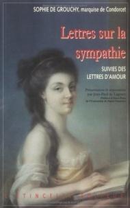 Grouchy De - Lettres sur la sympathie. suivies de Lettres d'amour.