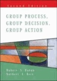 Group Process, Group Decision, Group Action.