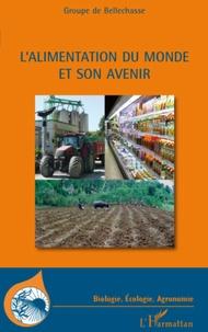 Histoiresdenlire.be L'alimentation du monde et son avenir Image