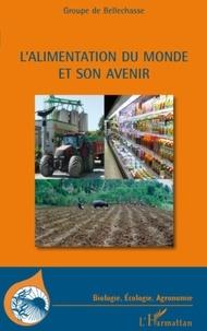 Groupe de Bellechasse - L'alimentation du monde et son avenir.