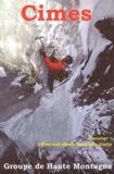 Groupe de Haute Montagne - Cimes - Annales 2002.
