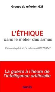 Livres téléchargeables gratuitement pour iphone L'éthique dans le métier des armes  par Groupe de réflexion G2S in French