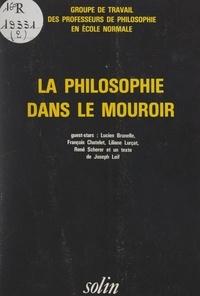 Groupe de travail des professe et Vladimir Zarof - La philosophie dans le mouroir.