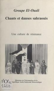 Groupe El-Ouali - Chants et danses sahraouis - Une culture de résistance.