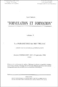 """Groupe formulation formation - Cahiers """"Formulation et formation"""" - Volume 5, Les paramètres de solubilité comme outils d'aide à la formulation."""