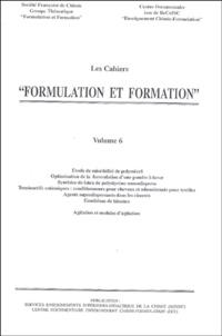 "Groupe formulation formation - Cahiers ""Formulation et formation"" - Volume 6."