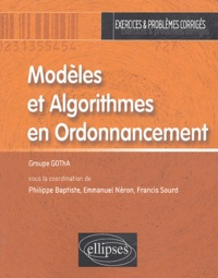 Modèles et Algorithmes en Ordonnancement- Exercices et problèmes corrigés -  Groupe gotha pdf epub