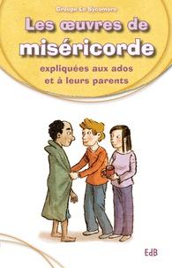 Histoiresdenlire.be Les oeuvres de miséricorde expliquées aux ados et à leurs parents Image