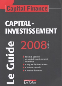 Franck Moulins - Capital Finance  : Capital-investissement, le guide.