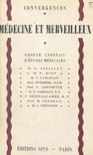 Groupe lyonnais d'études médic et René Biot - Médecine et merveilleux.