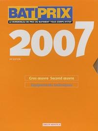Groupe Moniteur - BATIPRIX 2007 - Coffret 2 volumes : Volume 1, Gros oeuvre Second oeuvre ; Volume 2, Equipements techniques.