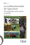 Groupe Polanyi - La multifonctionnalité de l'agriculture - Une dialectique entre marché et identité.