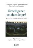 Groupe Saint-Germain et Jean-Marie Guilloux - L'intelligence est dans le pré - Penser la ruralité du XXIe siècle.