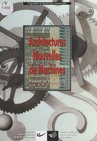 Groupement de recherches Archi - Architectures nouvelles de machines - Présentation de l'activité 1988-1991.