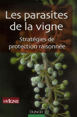 Groupes de travail de la vigne - Les parasites de la vigne - Stratégies de protection raisonnée.