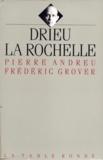 Grover et  Andreu - Drieu La Rochelle.