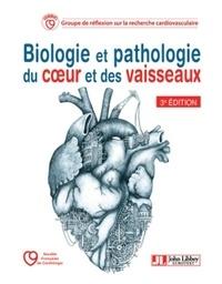 GRRC - Biologie et pathologie du coeur et des vaisseaux.