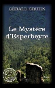 Gruhn Gerald - Le mystere d'esperbeyre.