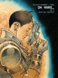 Grun et Sylvain Runberg - On Mars - Tome 3 - Ceux qui restent.
